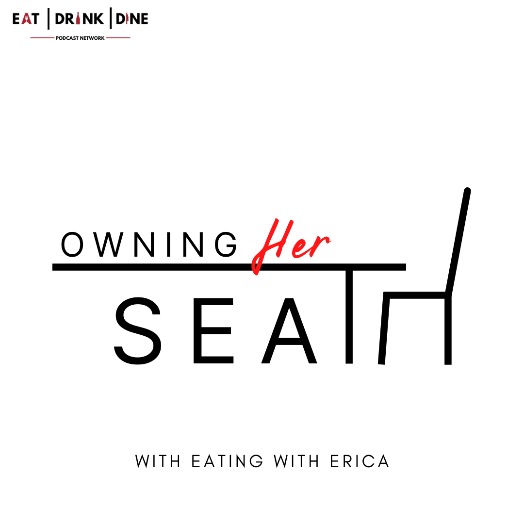 https://eatingwitherica.com/owning-her-seat-podcast/